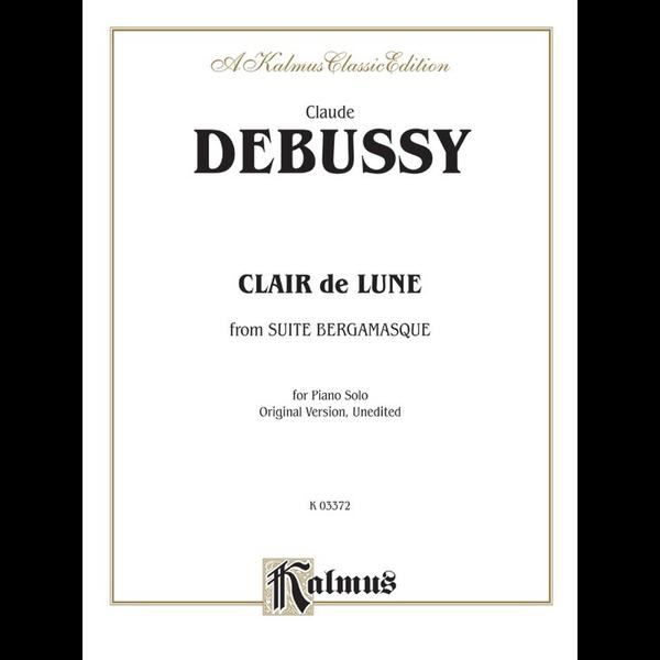 Kalmus Debussy - Clair de lune (from Suite Bergamasque)