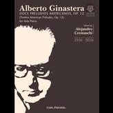 Carl Fischer Ginastera - 12 American Preludes, Op. 12
