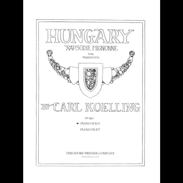 Theodore Presser Koelling - Hungary