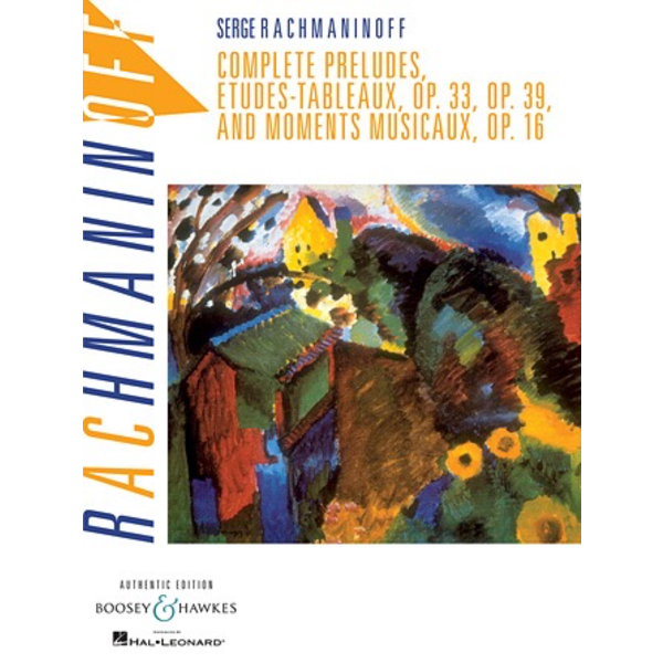 Boosey & Hawkes Rachmaninoff - Complete Preludes, Etudes Tableaux and Moments Musicaux, Op. 16