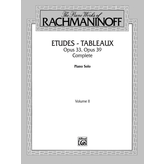 Alfred Music Rachmaninoff - The Piano Works of Rachmaninoff, Volume II: Etudes-tableaux, Op. 33 and Op. 39