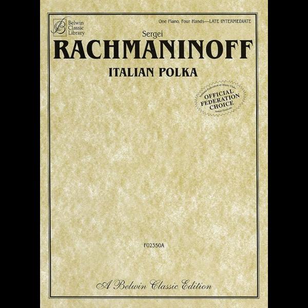 Belwin Rachmaninoff - Italian Polka