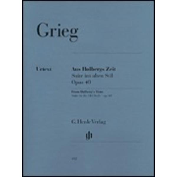 Henle Urtext Editions Grieg - From Holberg's Time Op. 40