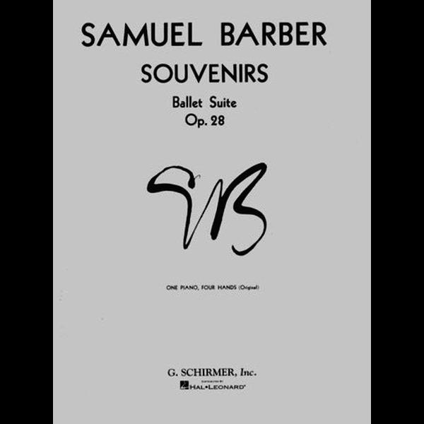 Schirmer Barber - Souvenirs Ballet Suite, Op. 28 (Original)