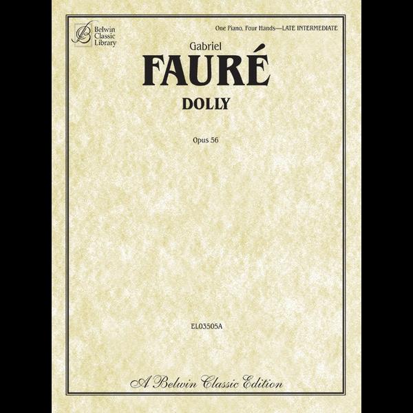 Belwin Fauré - Dolly, Op. 56