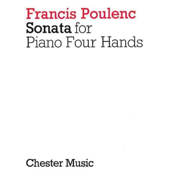 Chester Music Poulenc - Sonata for Piano 4 Hands