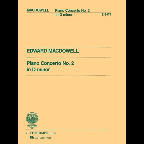 Schirmer Macdowell - Concerto No. 2 in D Minor