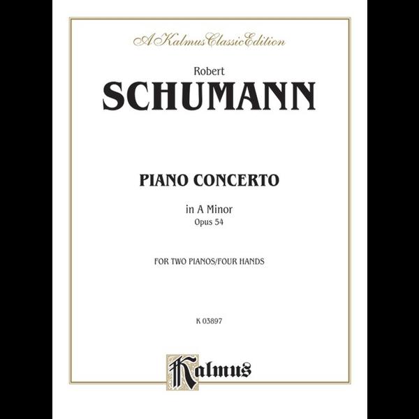 Kalmus Schumann - Piano Concerto in A Minor, Opus 54