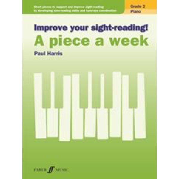 Faber Music Improve Your Sight-Reading! Piano: A Piece a Week, Grade 2
