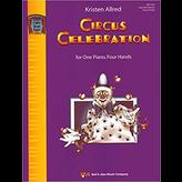 Kjos CIRCUS CELEBRATION
