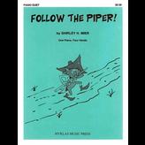 Myklas Follow the Piper!