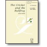 FJH The Cricket and the Bullfrog