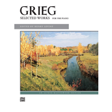 Alfred Music Grieg - Selected Works for the Piano