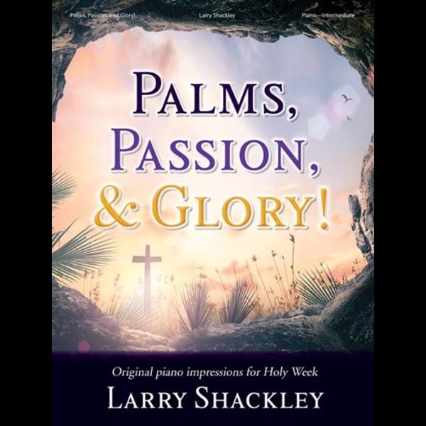 Lorenz Palms, Passion, and Glory!