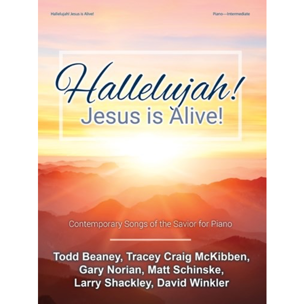 Lorenz Hallelujah! Jesus is Alive!