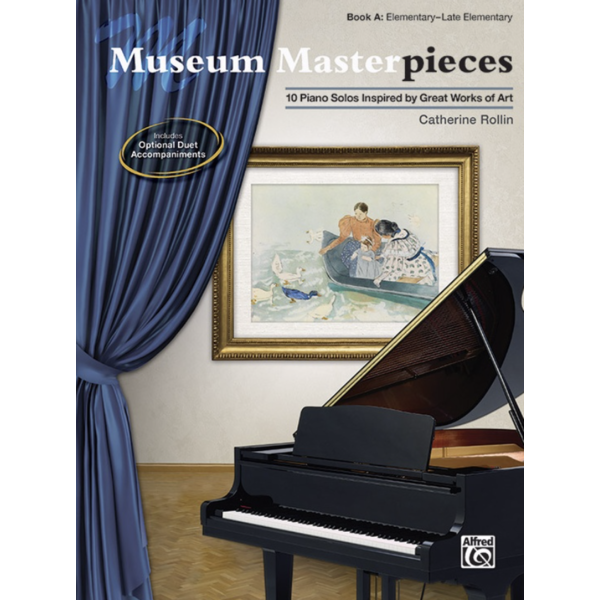 Alfred Music Museum Masterpieces, Book A