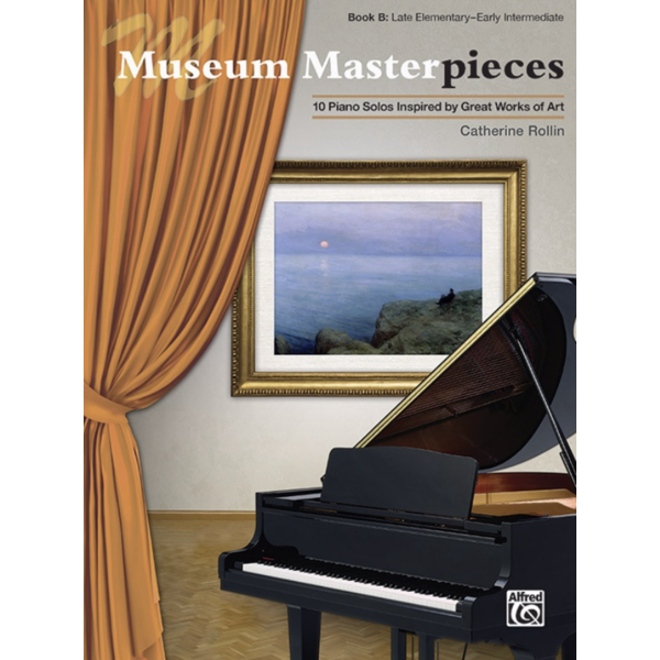 Alfred Music Museum Masterpieces, Book B