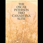 Hal Leonard The Oscar Peterson Trio - Canadiana Suite, 2nd Edition