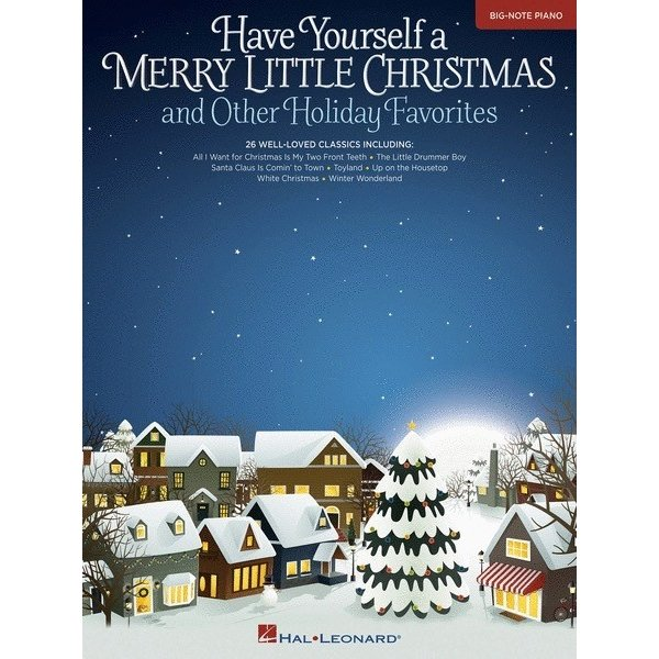Hal Leonard Have Yourself a Merry Little Christmas & Other Holiday Favorites