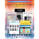 Hal Leonard GIRLS LIKE YOU, HAPPY NOW & MORE HOT SINGLES - Pop Piano Hits