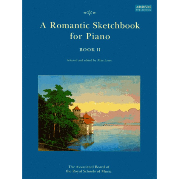 ABRSM A Romantic Sketchbook for Piano, Book 2