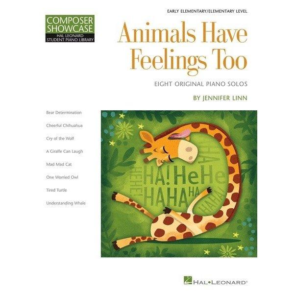 Hal Leonard Animals Have Feelings Too