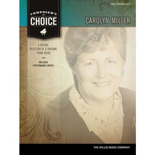 Willis Music Company Composer's Choice – Carolyn Miller