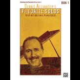 Alfred Dennis Alexander's Favorite Solos, Book 1