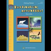Kjos Destination: Adventure! Book Two