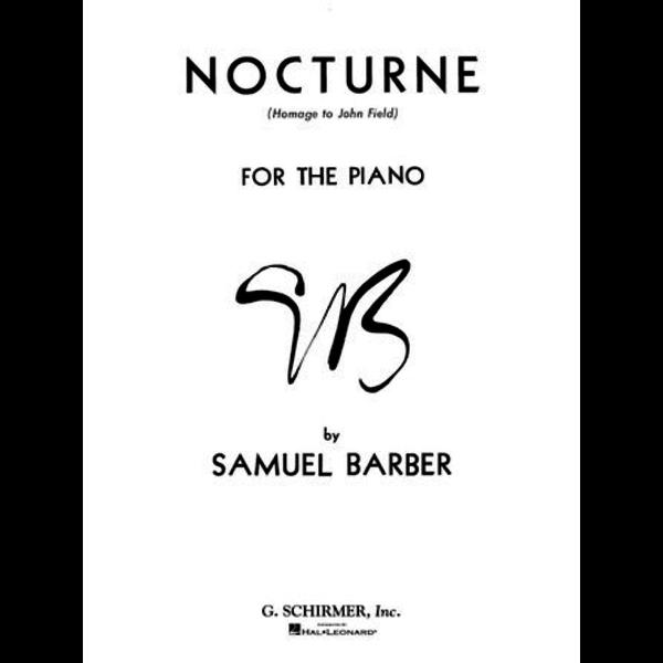 G. Schirmer, Inc. Nocturne Op. 33 - Homage to John Field