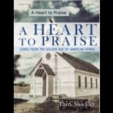 Lorenz A Heart to Praise