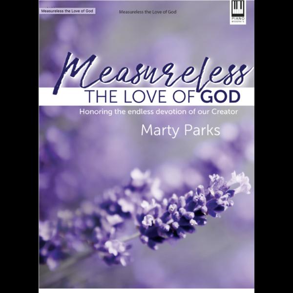 lillenas Measureless the Love of God