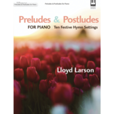 lillenas Preludes & Postludes for Piano