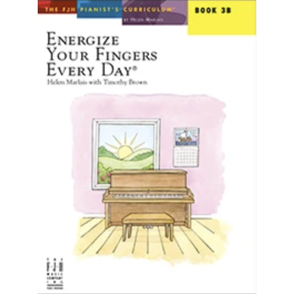 The FJH Music Company Inc. Energize Your Fingers Every Day, Book 3B