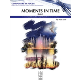 The FJH Music Company Inc. Moments in Time, Book 1