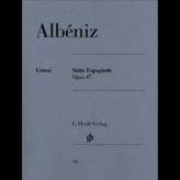 Henle Urtext Editions Albéniz - Suite Espagnole Op. 47