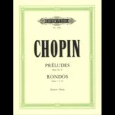 Edition Peters Chopin - Preludes Op.28/45 - Rondos Op.1/5/16