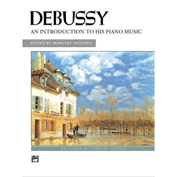 Alfred Music Debussy - An Introduction to His Piano Music - Book & CD