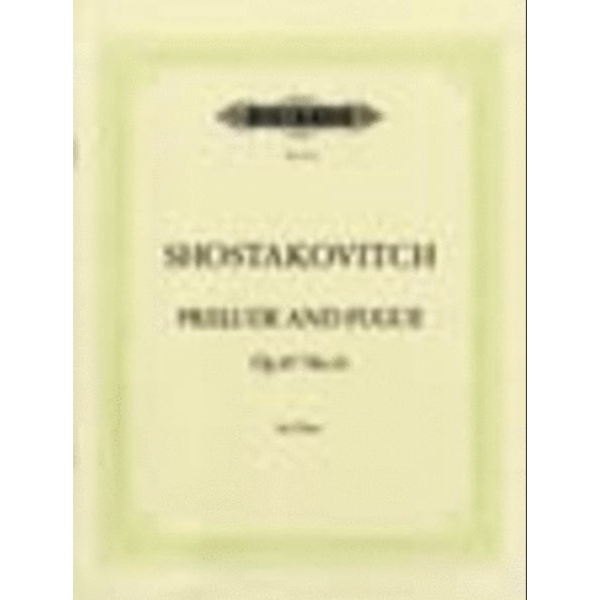 Edition Peters Shostakovich - Prelude & Fugue Op.87 No.14 in E flat minor