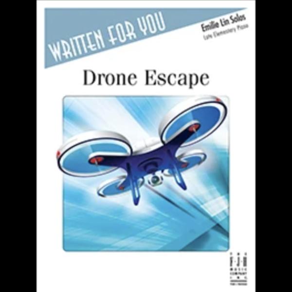 The FJH Music Company Inc. Drone Escape
