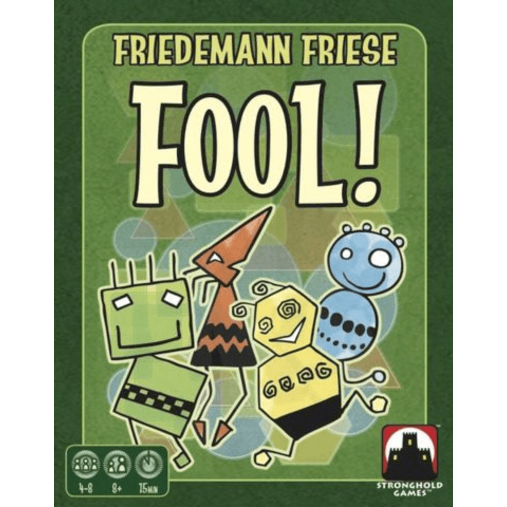 Stronghold Games Fool