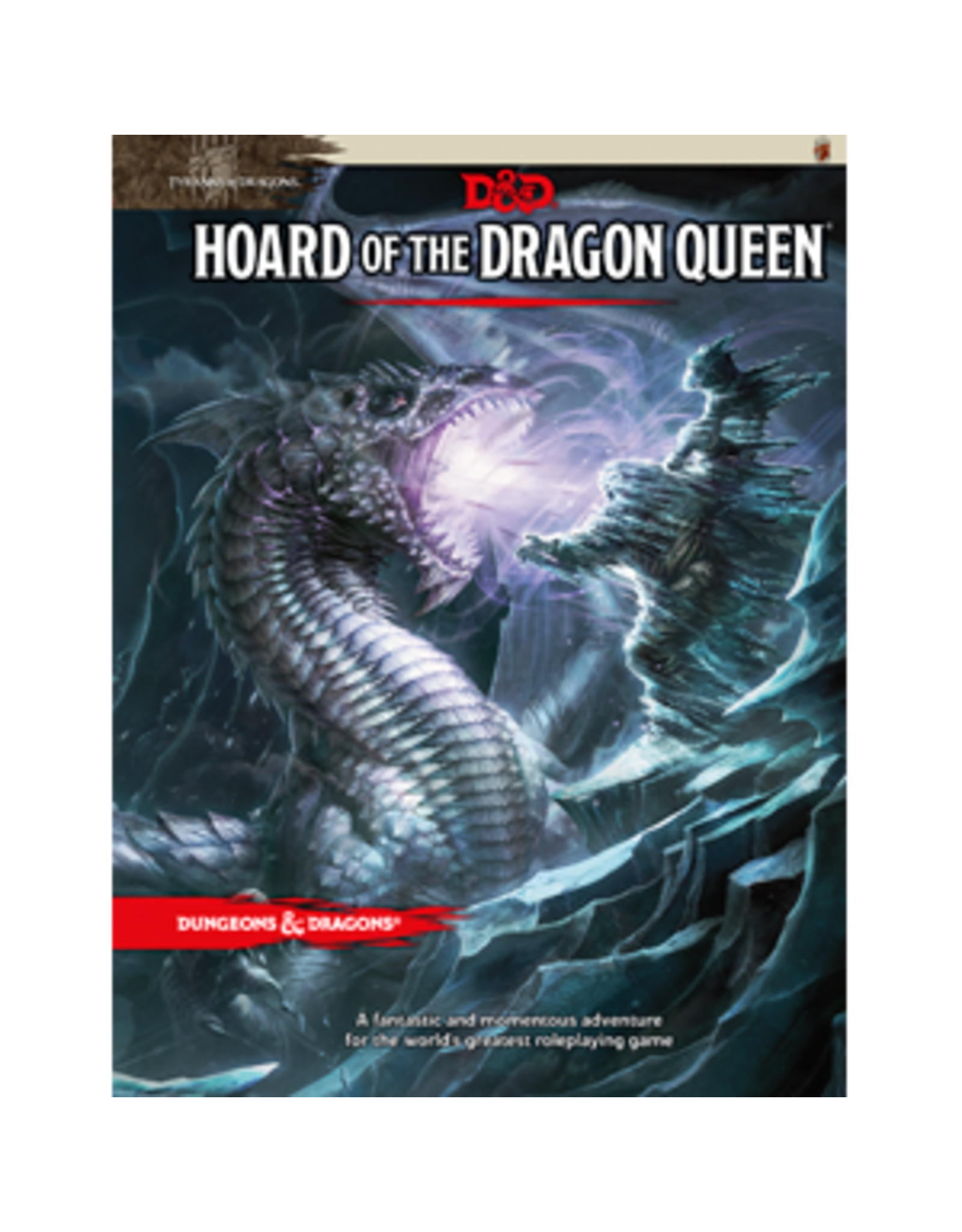 D&D: Hoard of the Dragon Queen