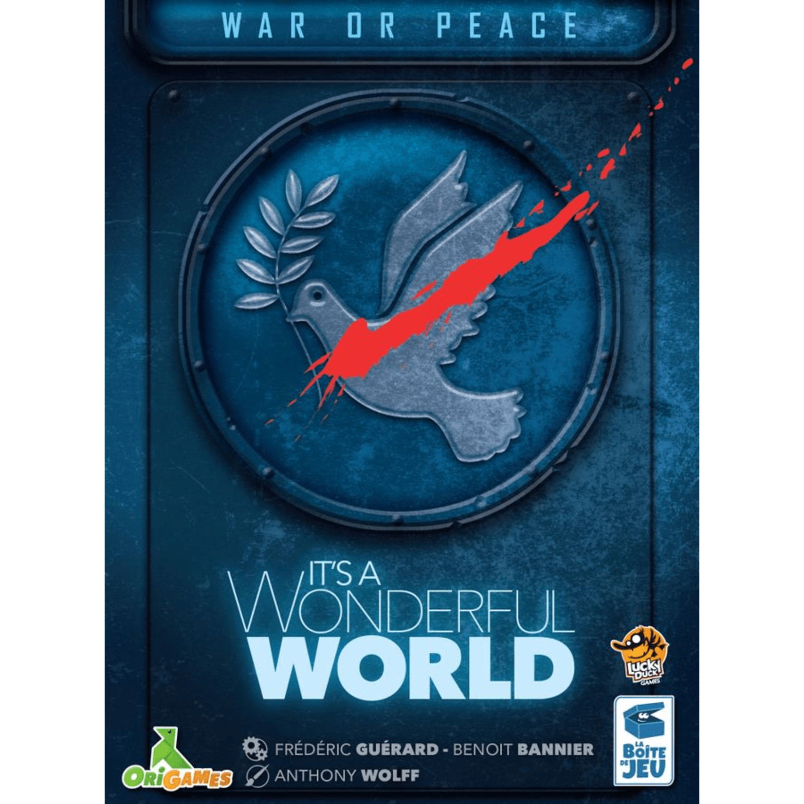 Its a Wonderful World: War or Peace