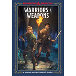 Penguin Random House D&D: Young Adventurer - Warriors and Weapons