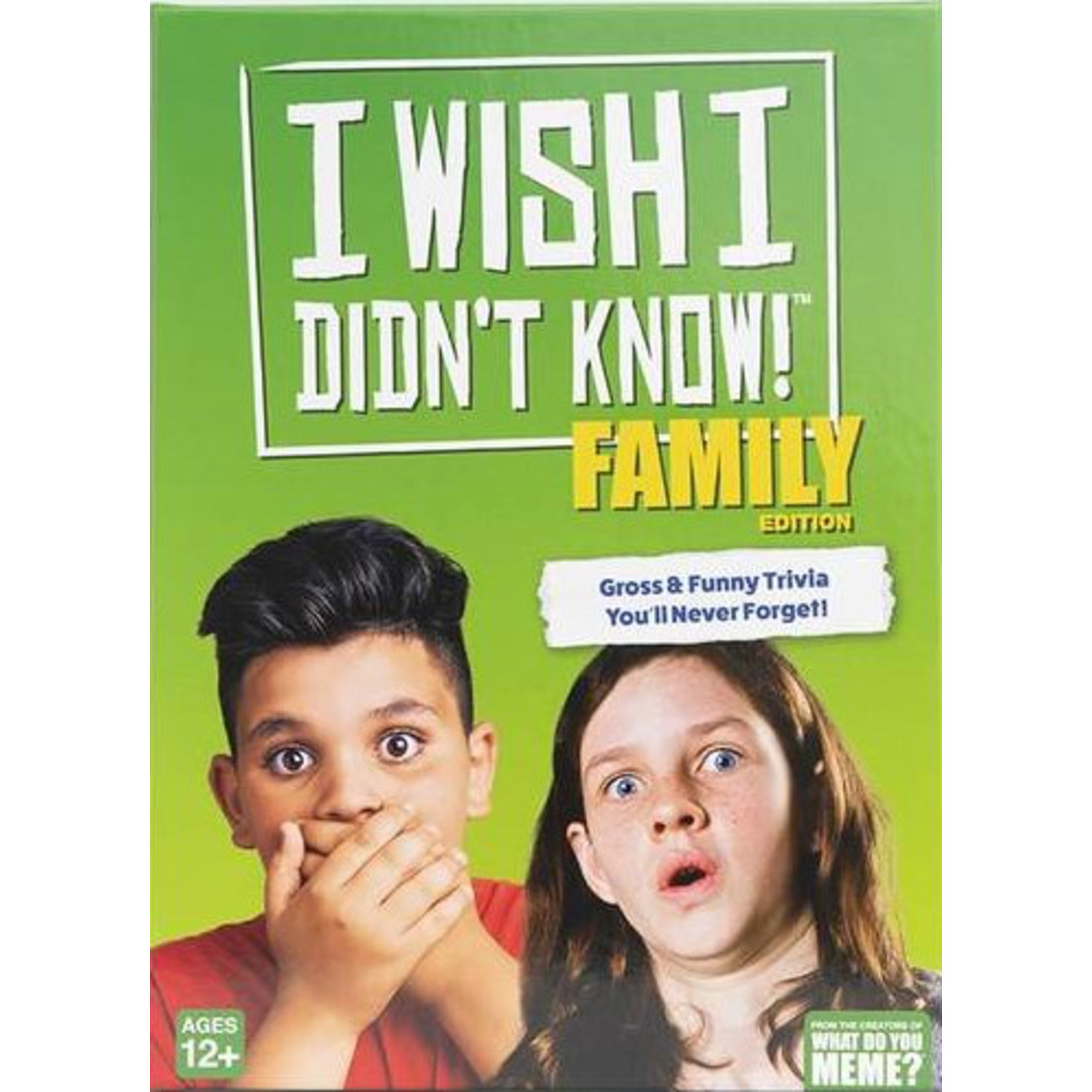I Wish I Didn't Know! Family Edition