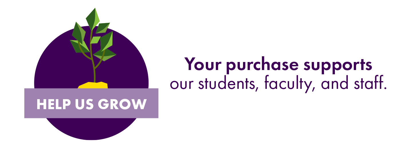 Your purchase supports our students, faculty, and staff.