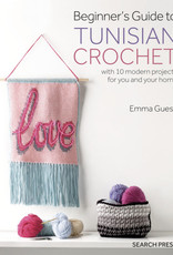Beginner's Guide to Tunisian Crochet by Emma Guess