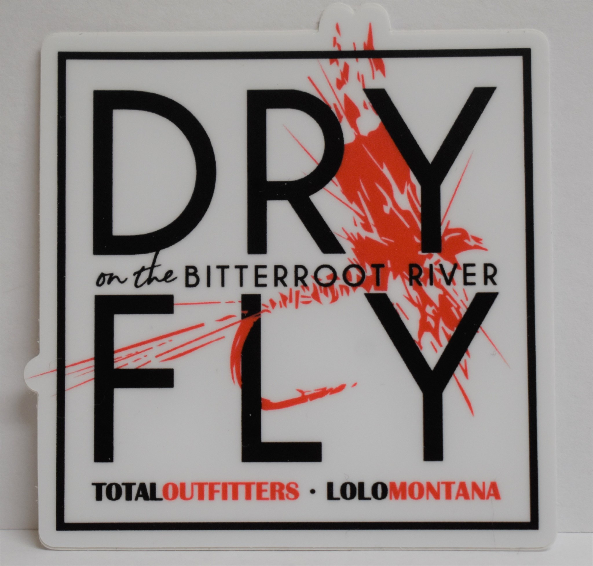 TOTAL OUTFITTERS TOTAL OUTFITTERS DRY FLY ON THE BITTERROOT RIVER STICKER