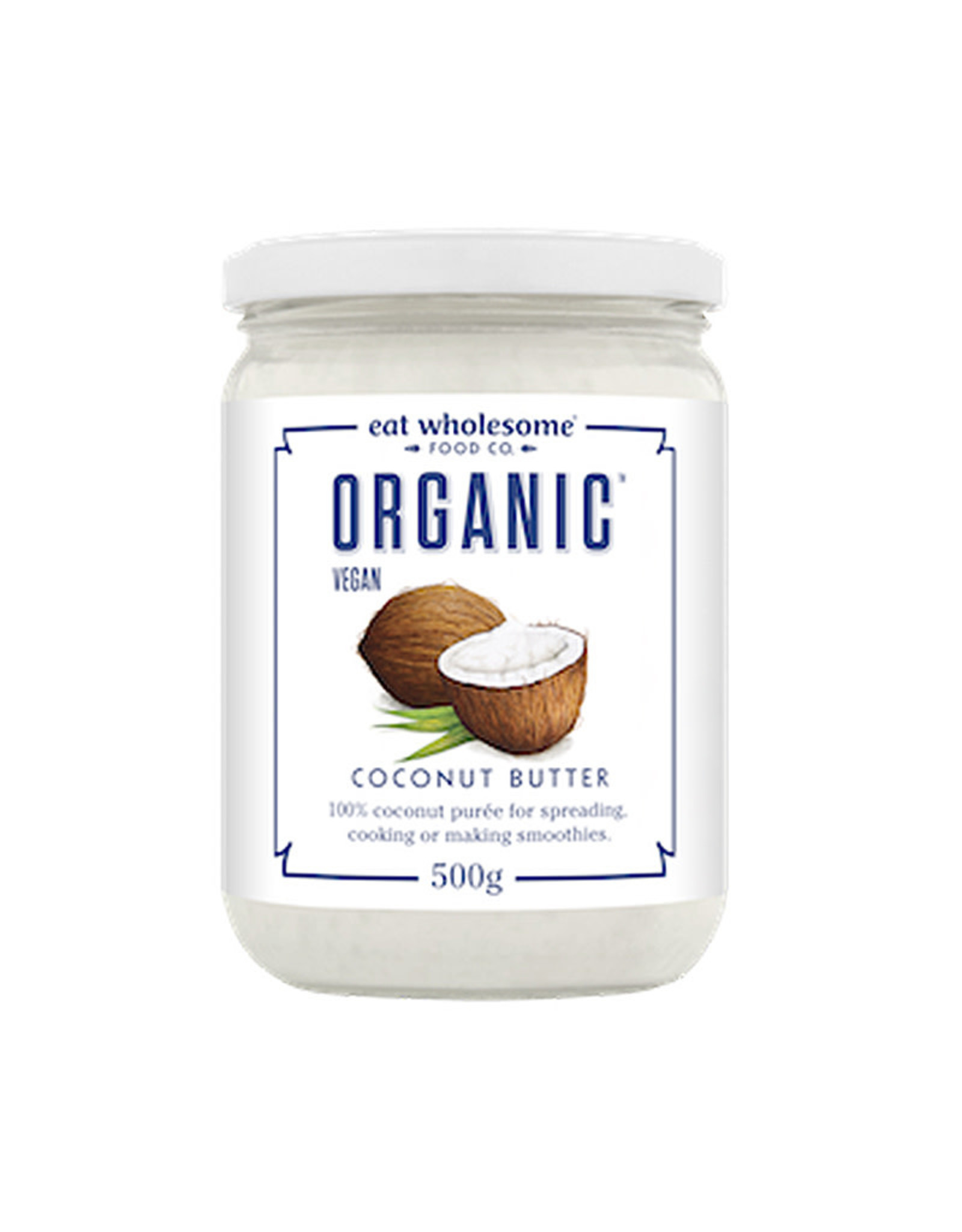 Eat Wholesome Eat Wholesome - Coconut Butter (500ml)