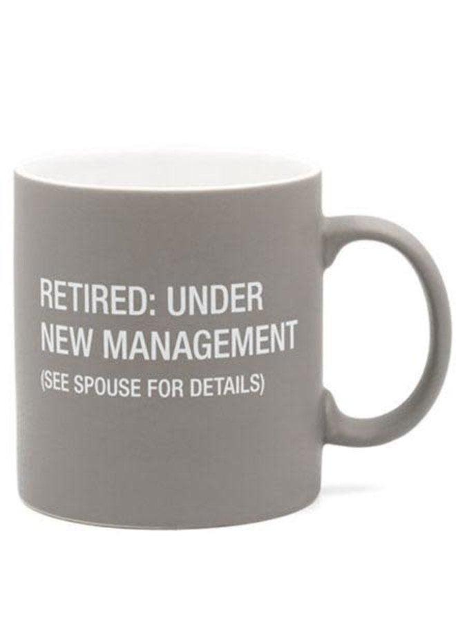 Retired: Under New Management Mug